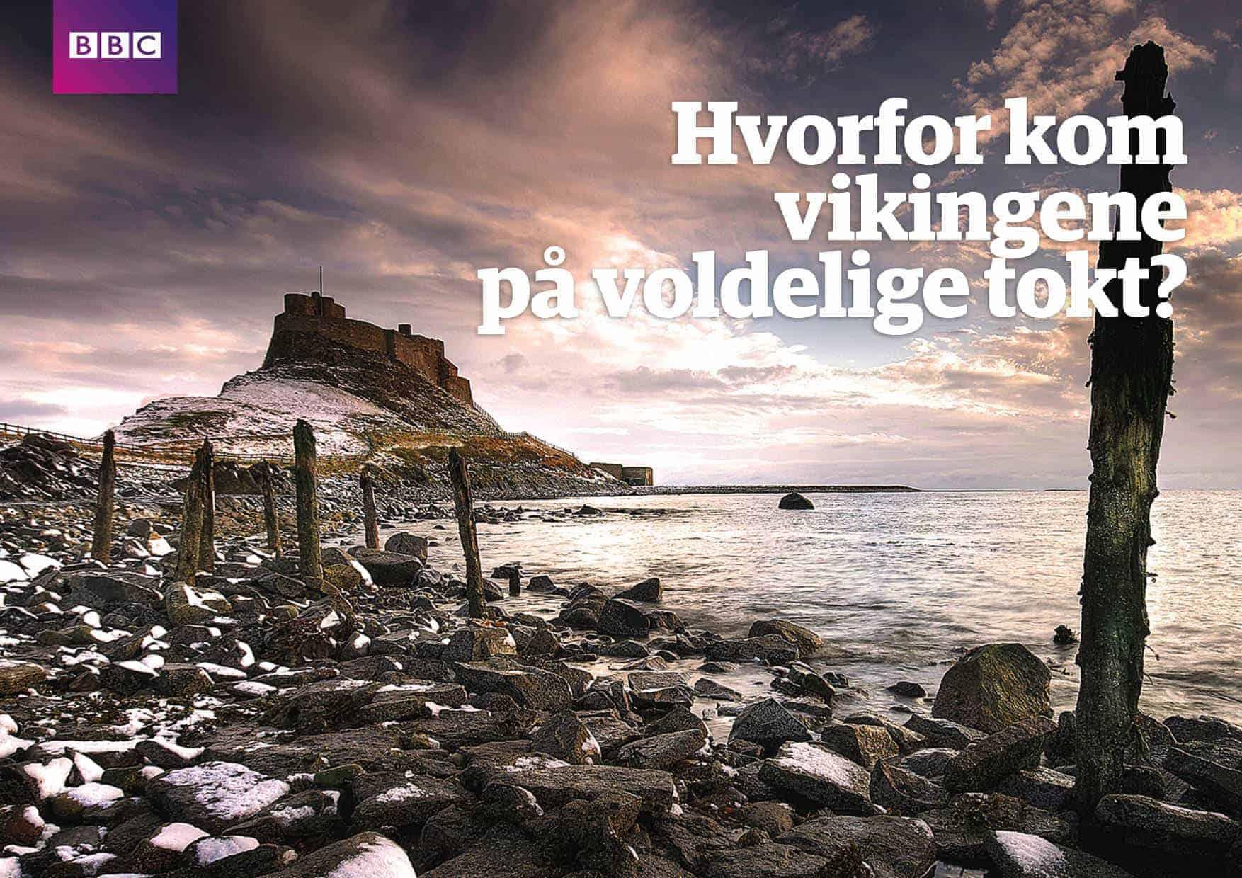 Hvorfor kom vikingene på voldelig tokt?