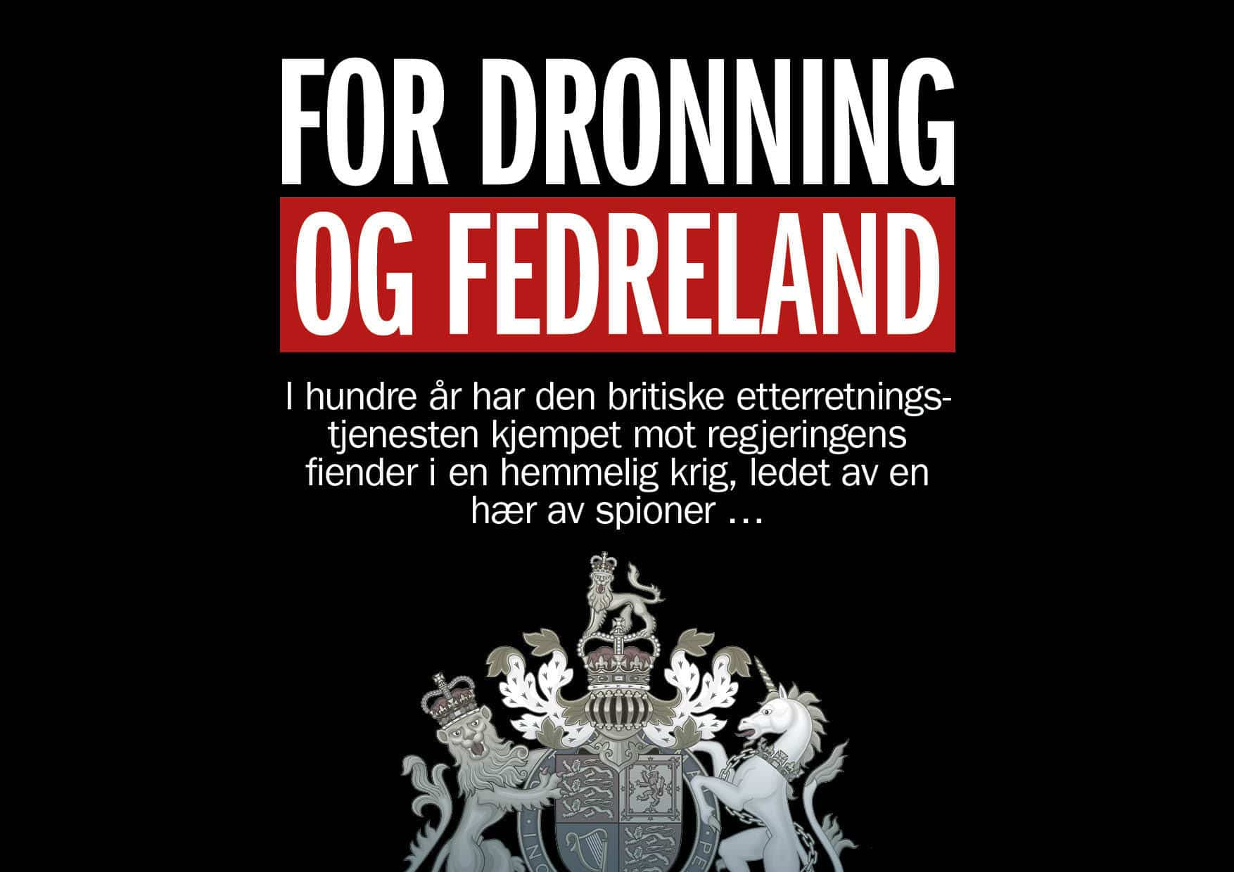 For dronning og fedreland
