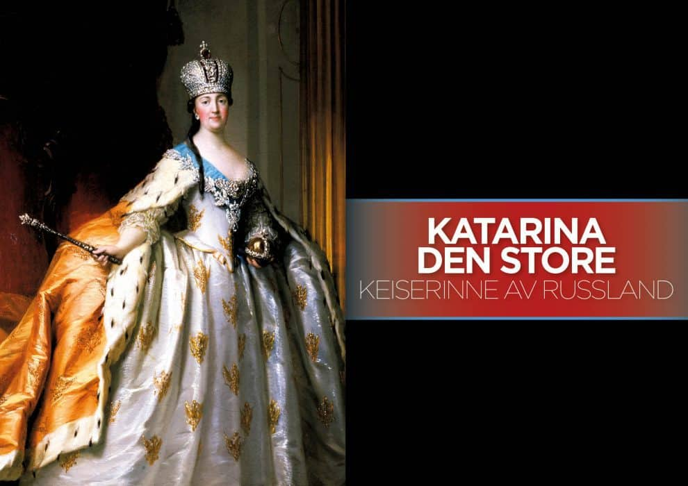 Katarina den store –Keiserinne av Russland
