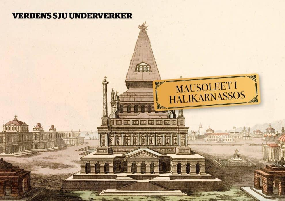 De sju underverker: Mausoleet i Halikarnassos