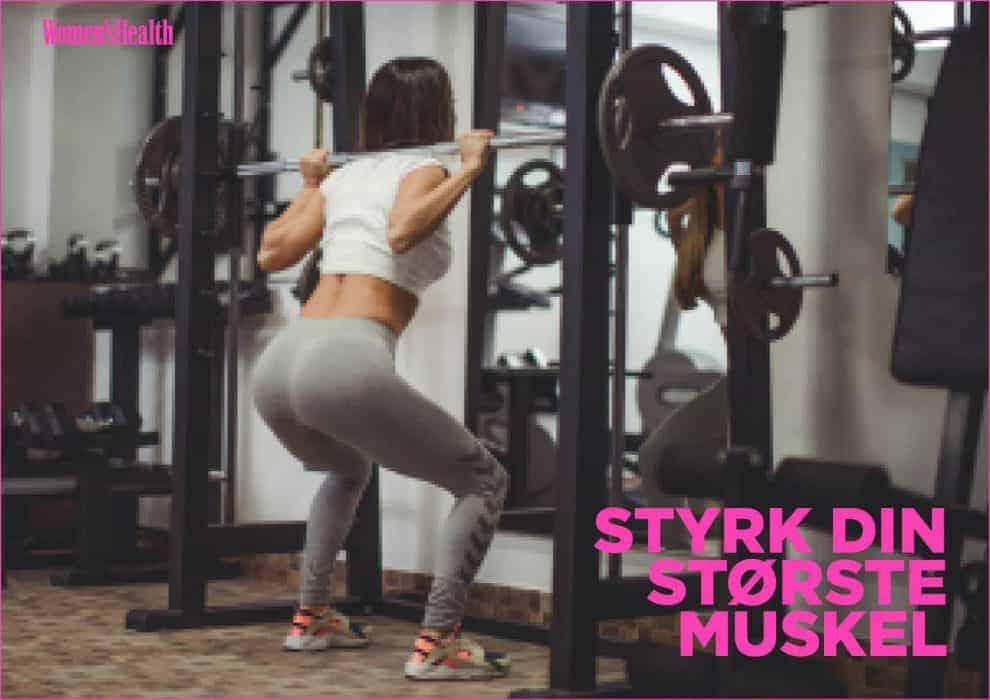 Styrk din største muskel