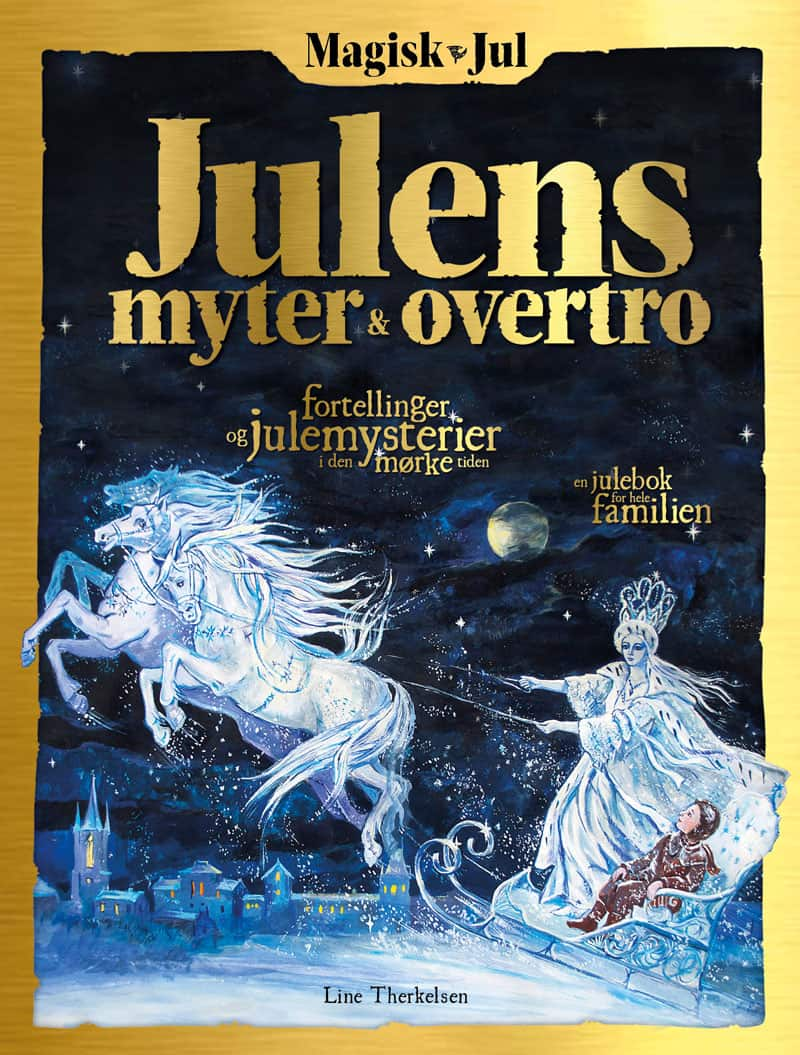 Magisk Jul 2: Julens myter og overtro