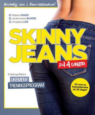 Skinny jeans pa? 4 uker