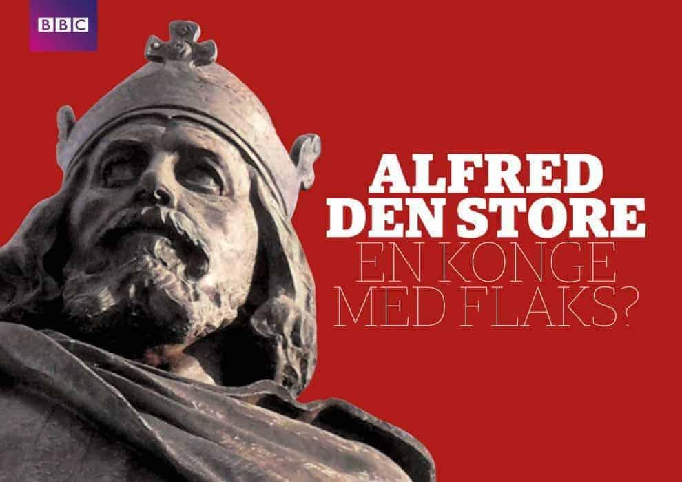 Alfred den store –en konge med flaks?