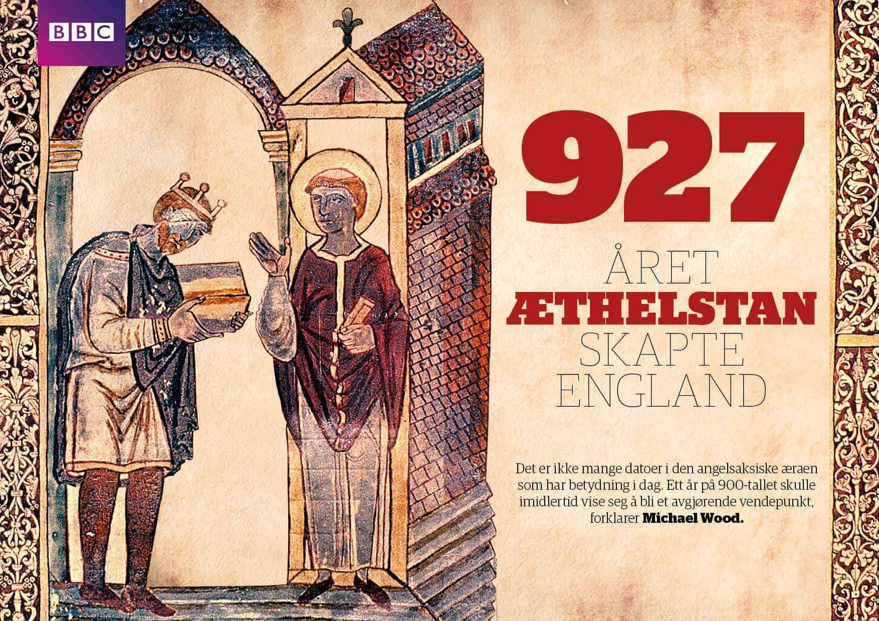 927 –året Æthelstan skapte England