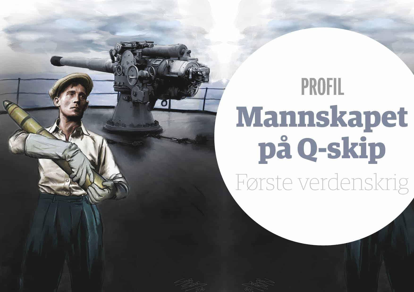 Profil: Mannskapet på Q-skip