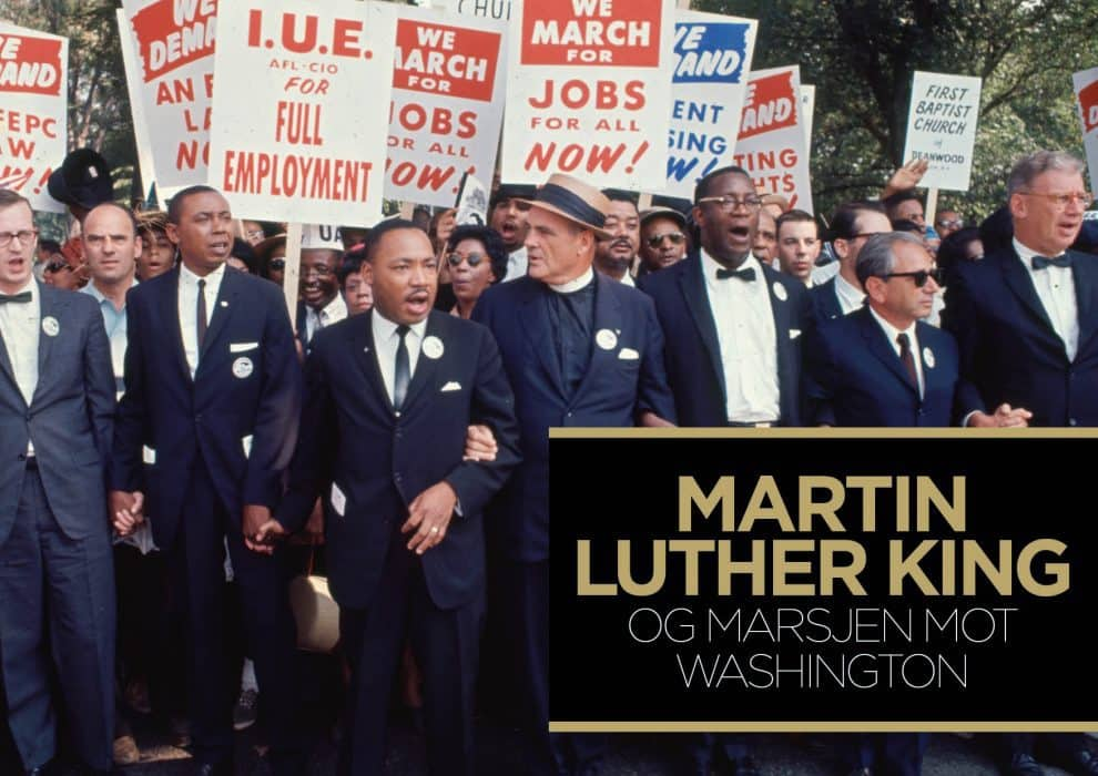 Martin Luther King – Og marsjen mot Washington