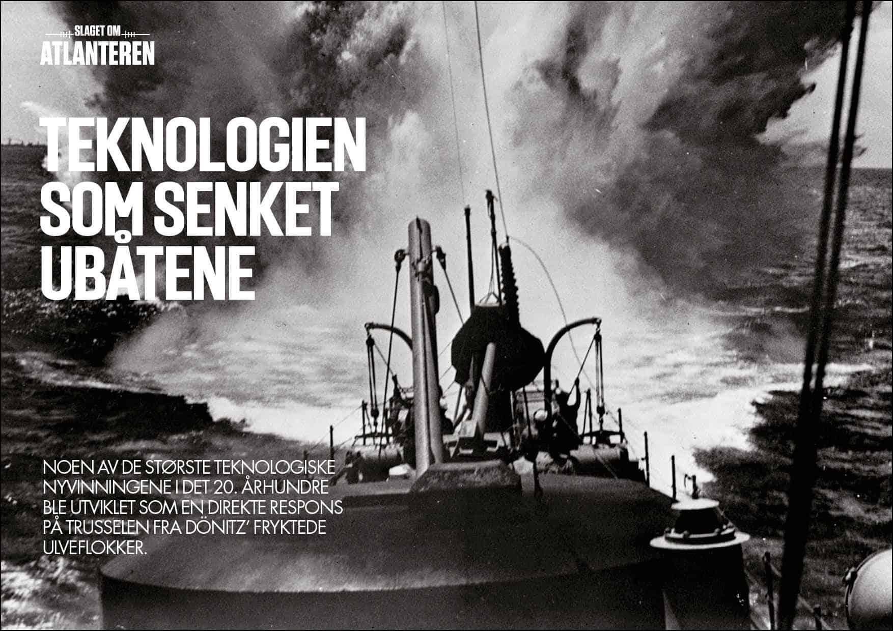 Teknologien som senket ubåtene